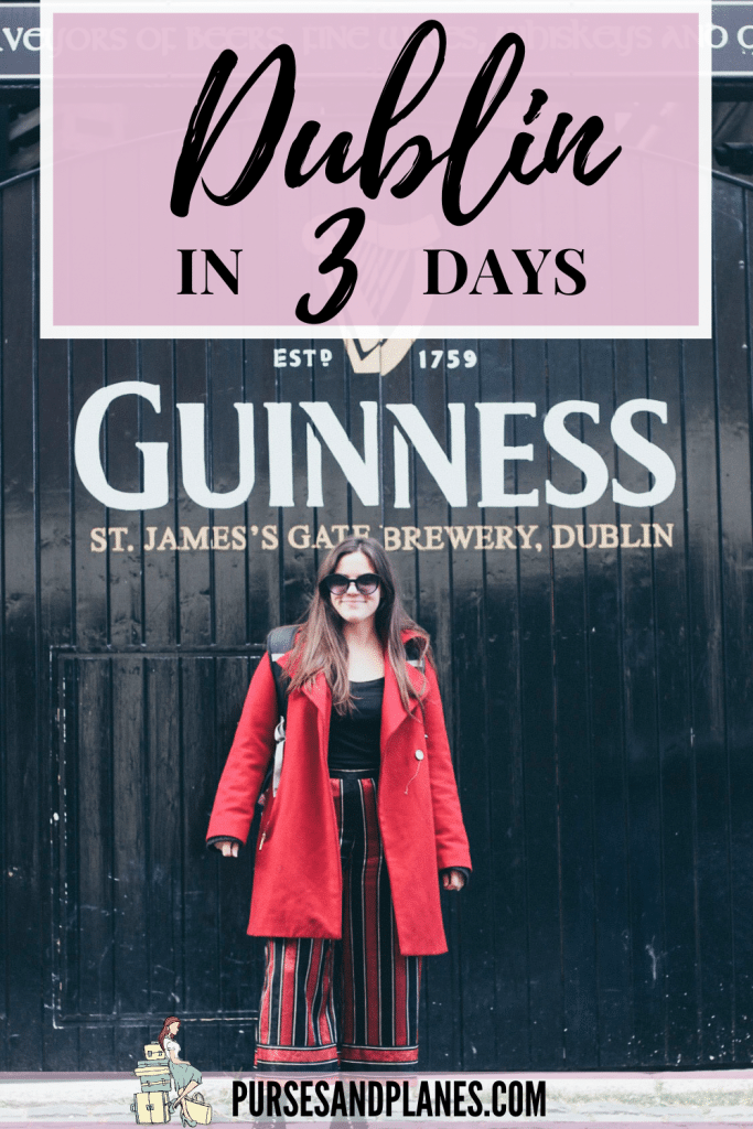 72 Hours in Dublin