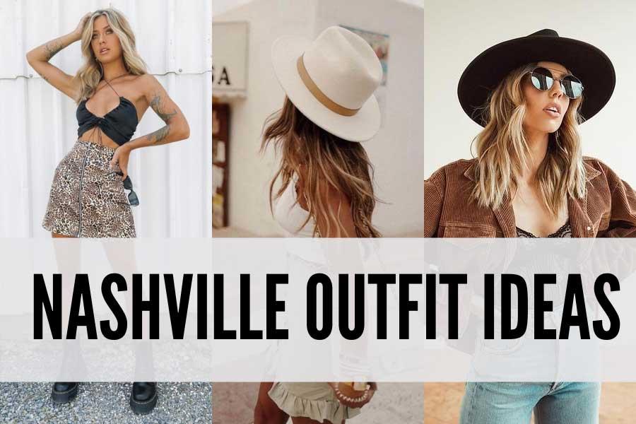 Nashville outfit ideas