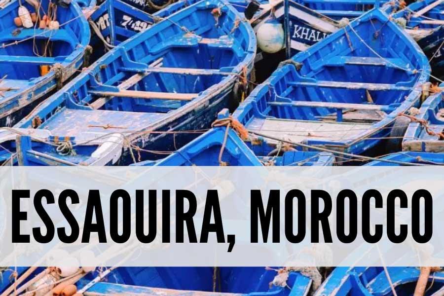 Essaouira Morocco travel guide