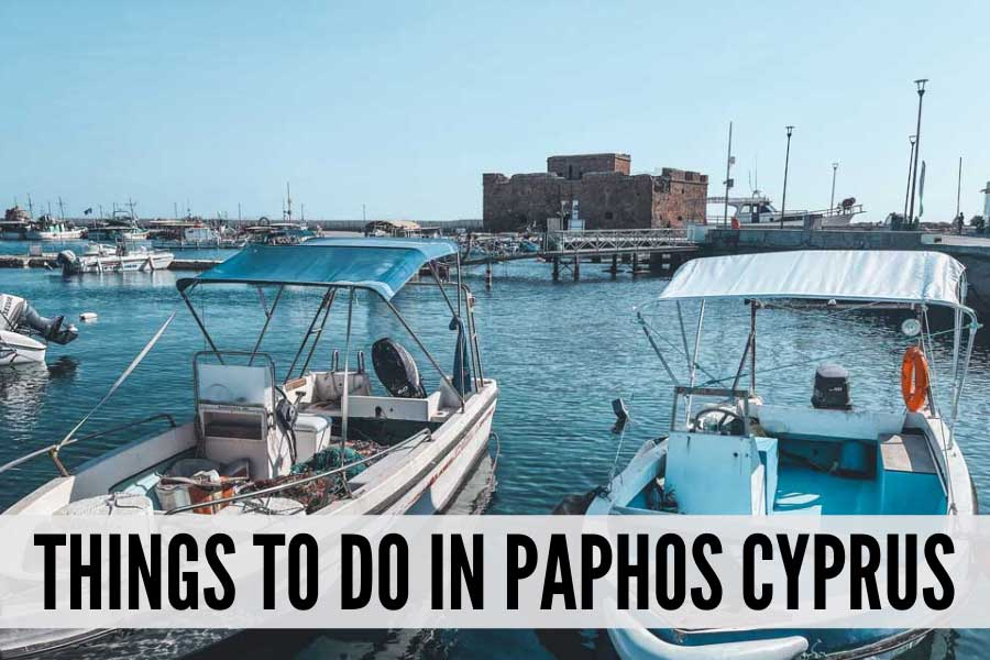 things to do in Paphos Cyprus